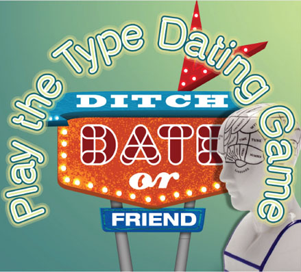 Play the Type Dating Game