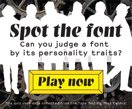 Type Tasting Spot the Font Quiz