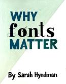 Bhavyata Shah, Why Fonts Matter