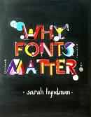 Devanshi Chitalia, Why Fonts Matter