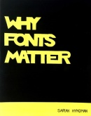 Gandhi Ankit, Why Fonts Matter