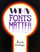 Jadhav Advait, Why Fonts Matter