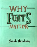 Kaushik Prabhu, Why Fonts Matter