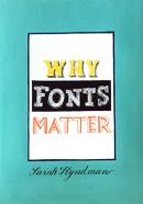 Khandelwal Kinjal, Why Fonts Matter