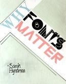 Patil Akshaya, Why Fonts Matter