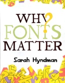 Pednekar Anagha, Why Fonts Matter