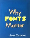 Sawant Aparna, Why Fonts Matter