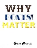 Shashital Tejusvin, Why Fonts Matter