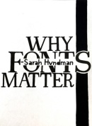 Shreyas Jadhav, Why Fonts Matter